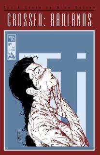 Crossed: Badlands #85 (Art Deco Cover)