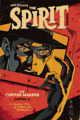 The Spirit: The Corpse-Makers #4 (Francavilla Cover)