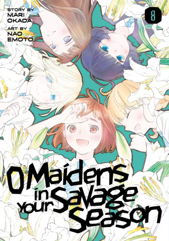 O' Maidens in Your Savage Season Vol. 8