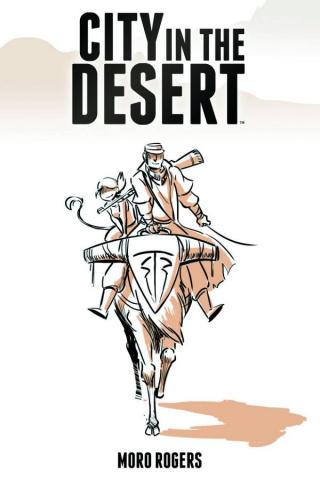 City in the Desert Vol. 1