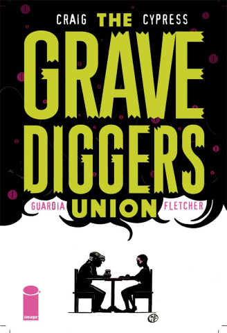 The Gravediggers Union #8 (Craig Cover)