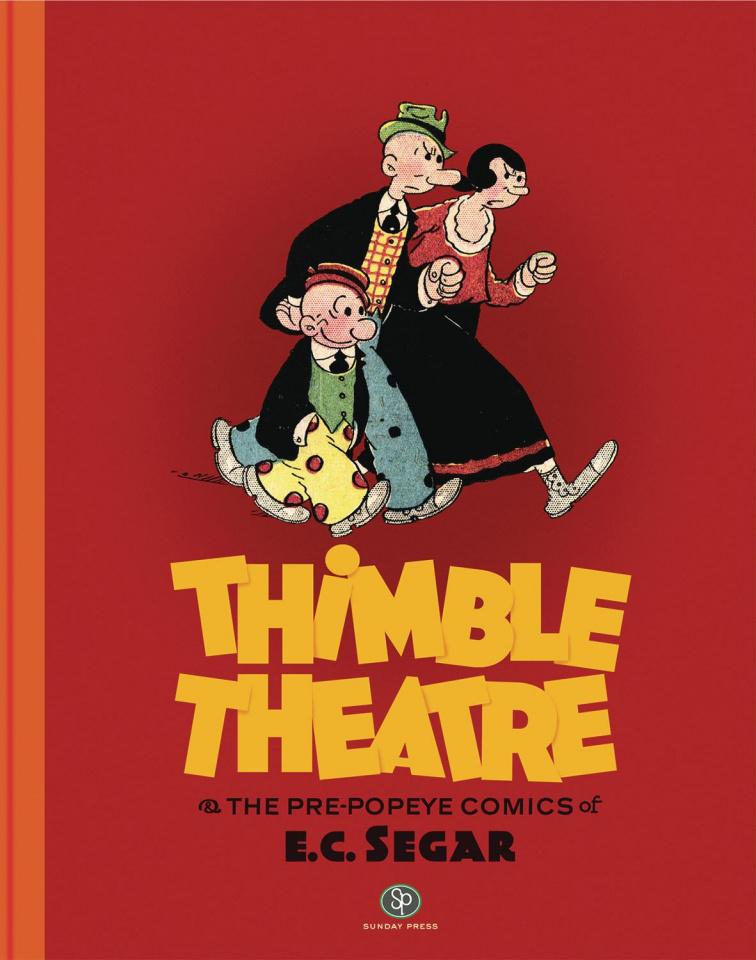 Thimble Theatre: The Pre-Popeye Comics of E.C. Segar