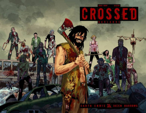 Crossed: Badlands #1 (Wrap Cover)