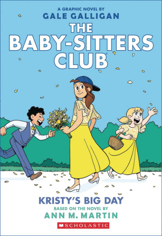 The Baby-Sitters Club Vol. 6: Kristy's Big Day (Color Edition)