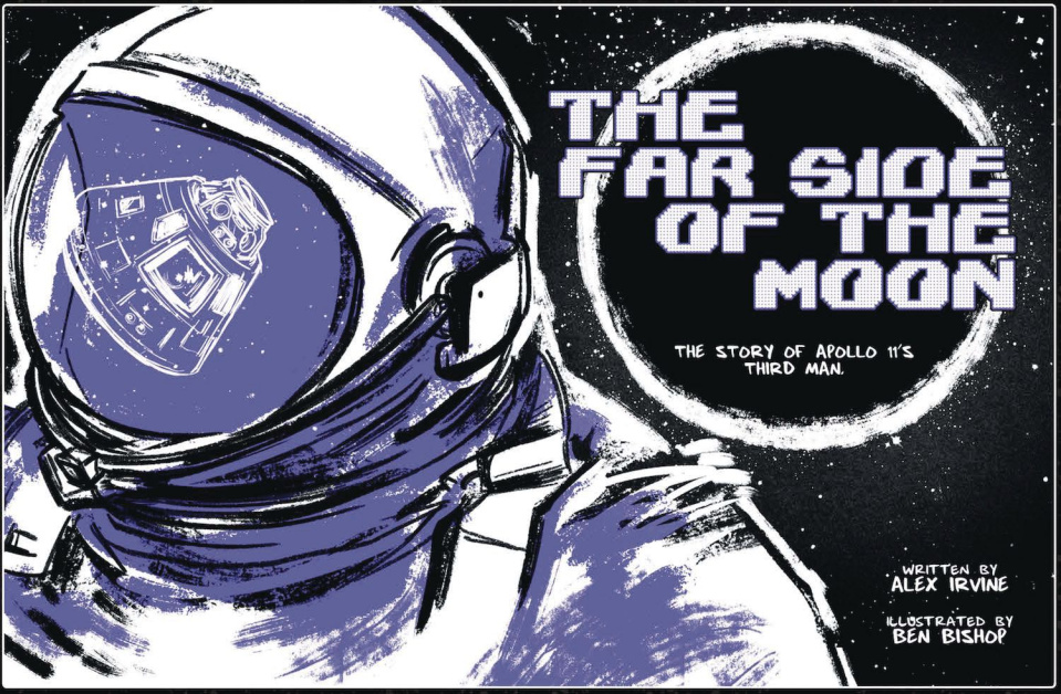 The Far Side of the Moon: The Story of Apollo 11's Third Man