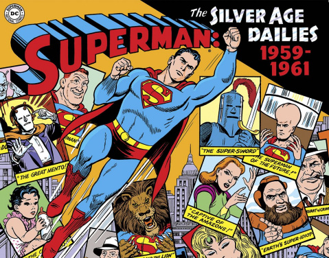Superman: The Silver Age Newspaper Dailies Vol. 1: 1959-1961
