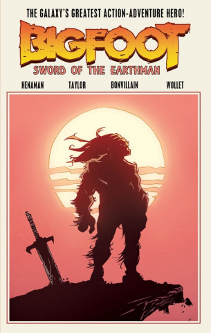 Bigfoot: Sword of the Earthman Vol. 1