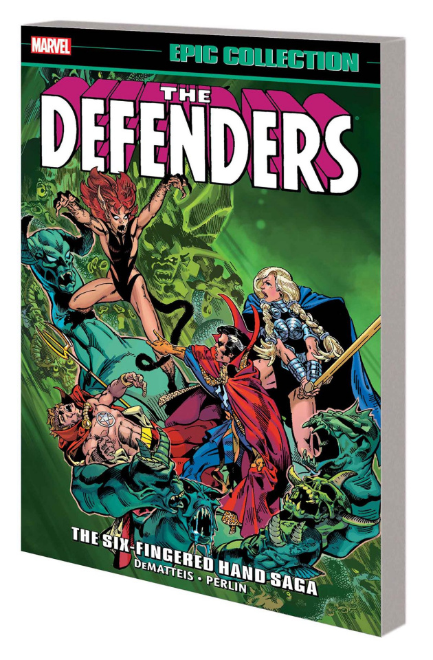 The Defenders: The Six-Fingered Hand Saga