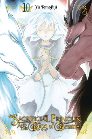 A Sacrificial Princess and the King of the Beasts Vol. 10