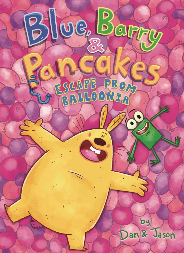 Blue, Barry & Pancakes Vol. 2: Escape From Balloonia