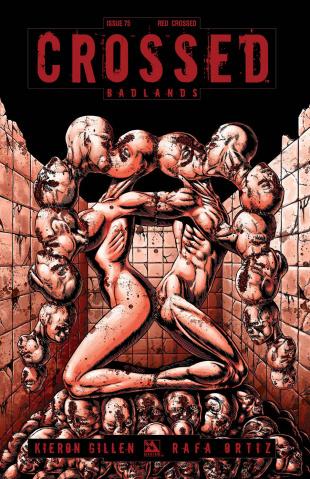 Crossed: Badlands #75 (Red Crossed Cover)