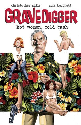 Gravedigger: Hot Women, Cold Cash