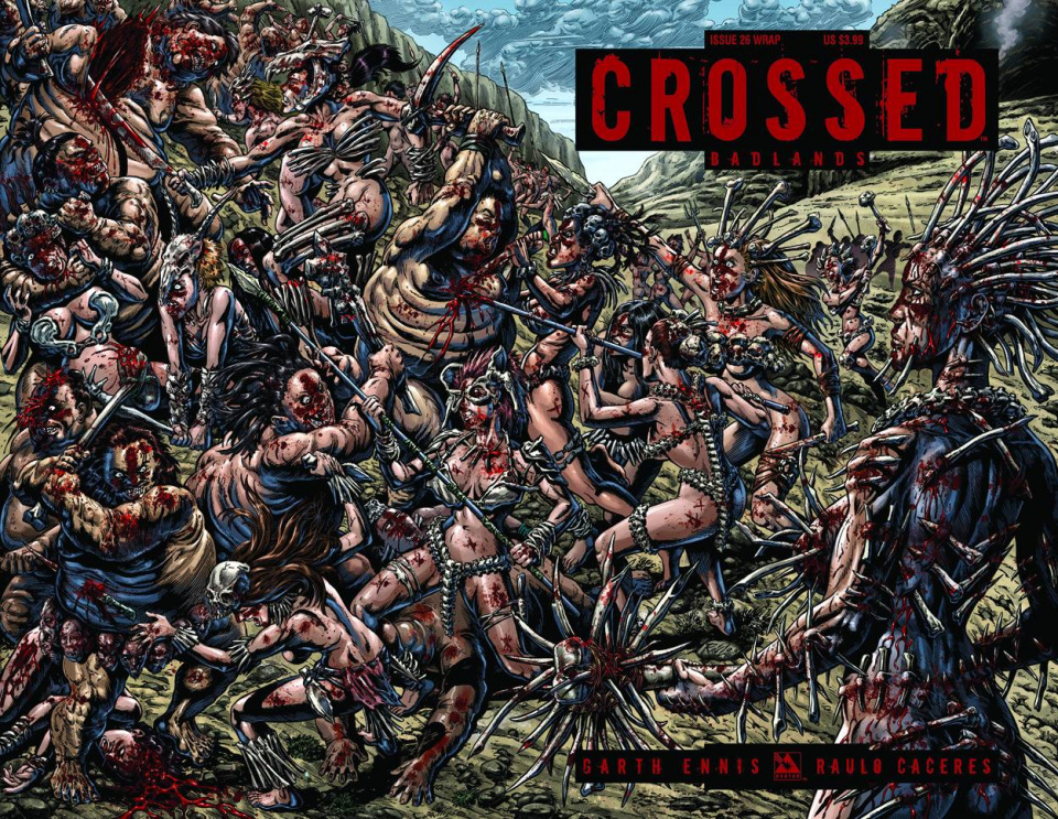 Crossed: Badlands #26 (Wrap Cover)