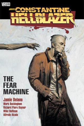 Hellblazer Vol. 3: The Fear Machine
