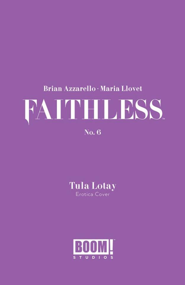 Faithless #6 (Erotica Lotay Cover)
