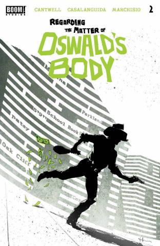 Regarding the Matter of Oswald's Body #2 (Luca Cover)