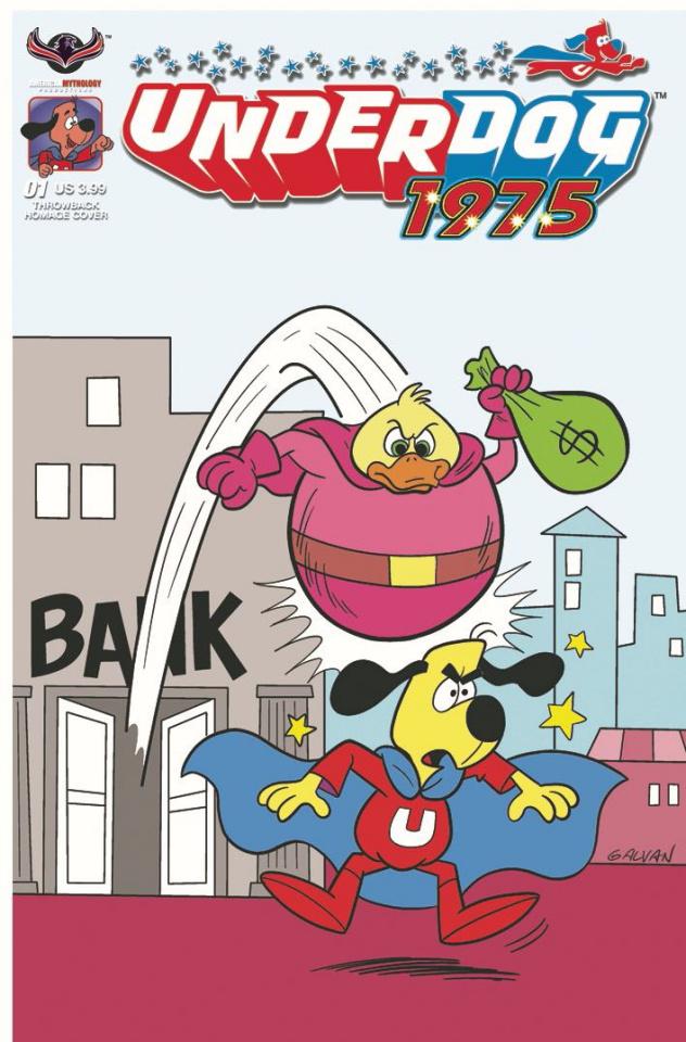 Underdog: 1975 (Galvan Throwback Homage Cover)
