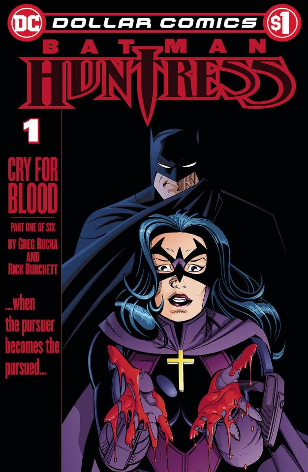 Batman: Huntress - Cry For Blood #1 (Dollar Comics)