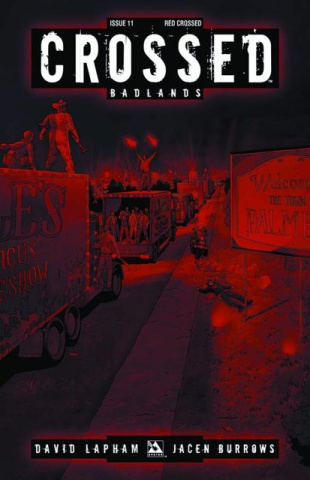 Crossed: Badlands #11 (Red Crossed Cover)
