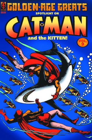 Golden Age Greats Vol. 9: Spotlight on Catman and the Kitten