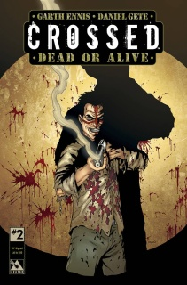 Crossed: Dead or Alive #2 (VIP Triple Signed Cover)