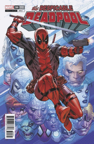 The Despicable Deadpool #300 (Liefeld Cover)