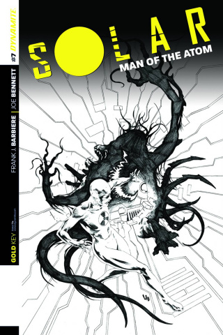 Solar: Man of the Atom #7 (25 Copy Lau B&W Cover)