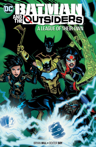 Batman and the Outsiders Vol. 2: A League of Their Own
