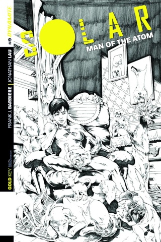 Solar: Man of the Atom #9 (25 Copy Lau B&W Cover)