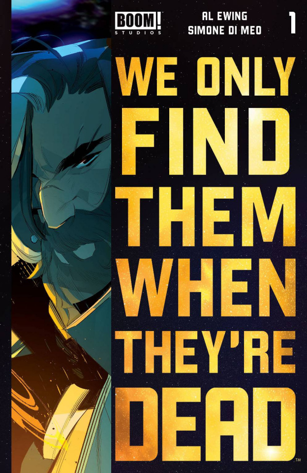 We Only Find Them When They're Dead #1 (4th Printing)