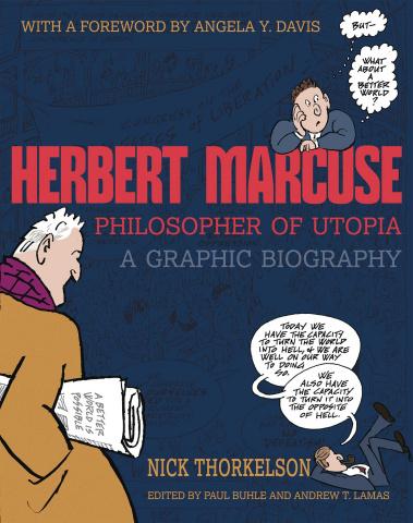 Herbert Marcuse: Philosopher of Utopia