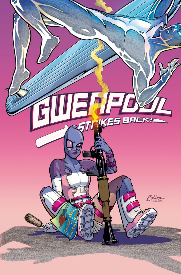 Gwenpool Strikes Back! #1 (Conner Cover)
