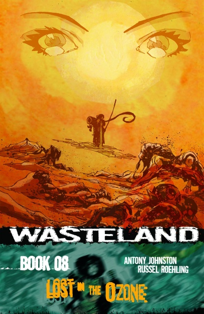 Wasteland Vol. 8: Lost in the Ozone