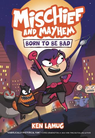 Mischief and Mayhem Vol. 1: Born to be Bad