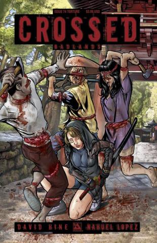 Crossed: Badlands #74 (Torture Cover)