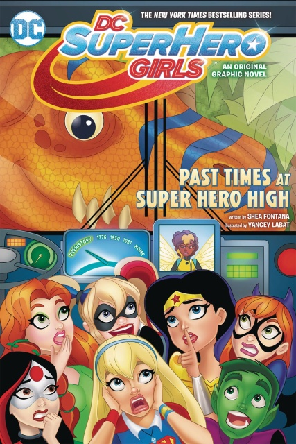DC Super Hero Girls Vol. 4: Past Times at Super Hero High