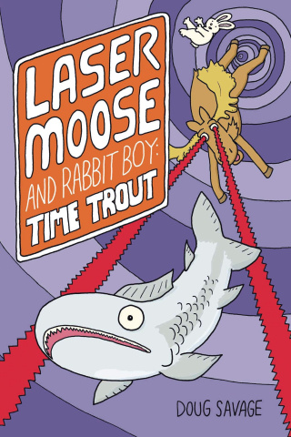 Laser Moose and Rabbit Boy: Time Trout