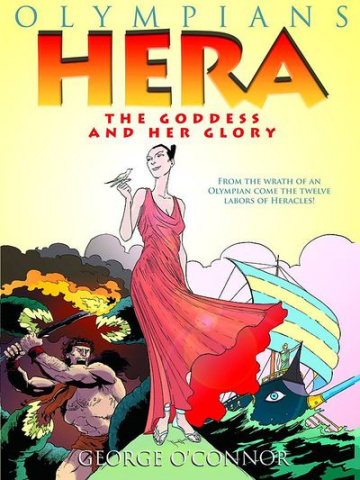 Olympians Vol. 3: Hera: The Goddess and Her Glory