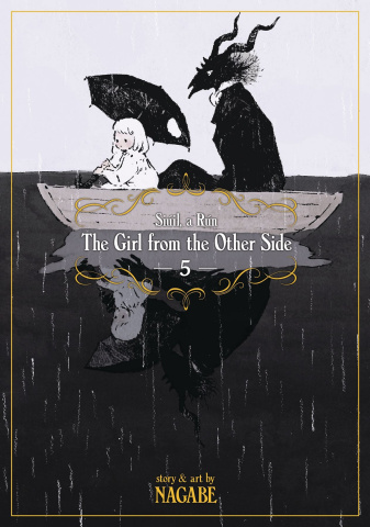 The Girl From the Other Side: Siúil, a Rún Vol. 6