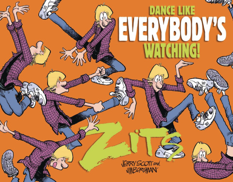 A Zits Treasury: Dance Like Everyone's Watching