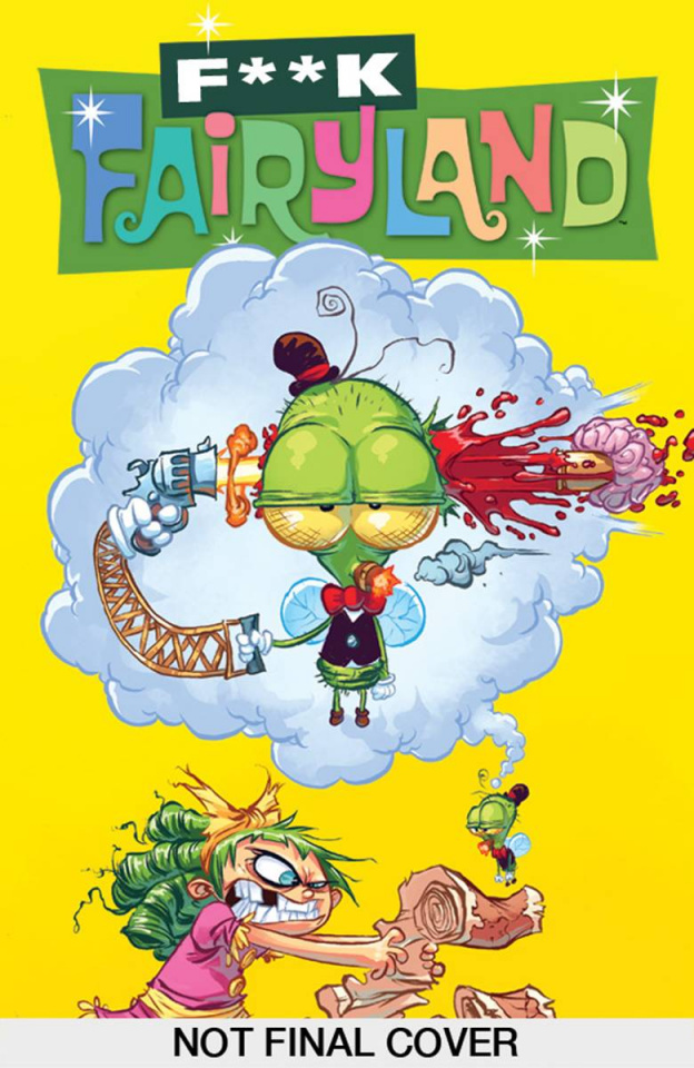 I Hate Fairyland #3: (F*CK [Uncensored] Fairyland Cover)