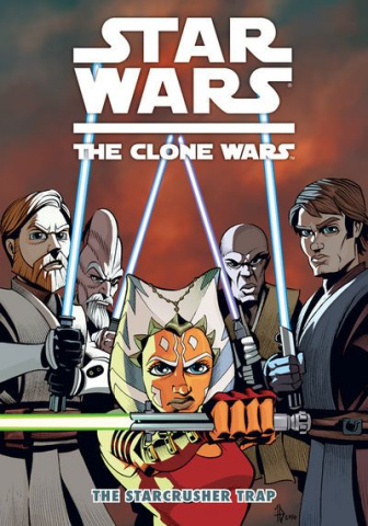 Star Wars: The Clone Wars Vol. 6: The Starcrusher Trap