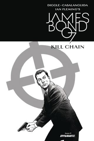 James Bond: Kill Chain #2 (10 Copy B&W Cover)