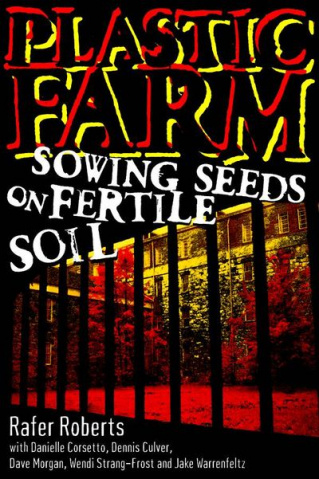 Plastic Farm: Sowing Seeds on Fertile Soil