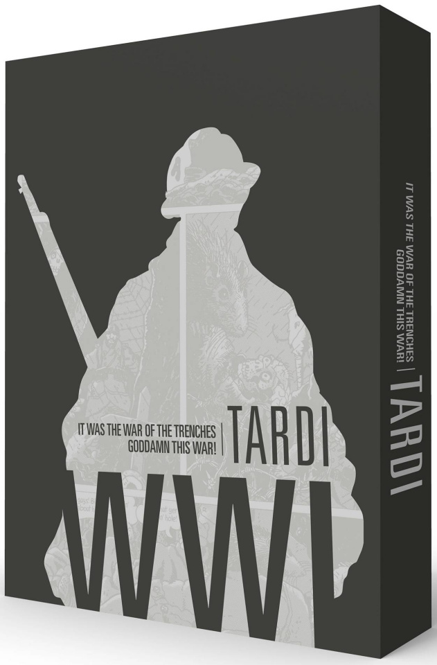 Tardi WWI: It was the War of the Trenches & Goddamn this War!