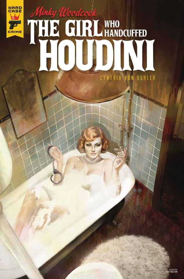 Minky Woodcock: The Girl Who Handcuffed Houdini #2 (Dalton Cover)