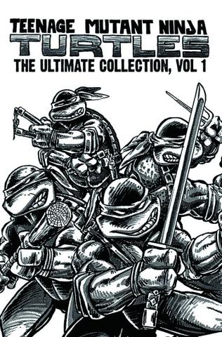 Teenage Mutant Ninja Turtles Vol. 1 (The Ultimate Collection)