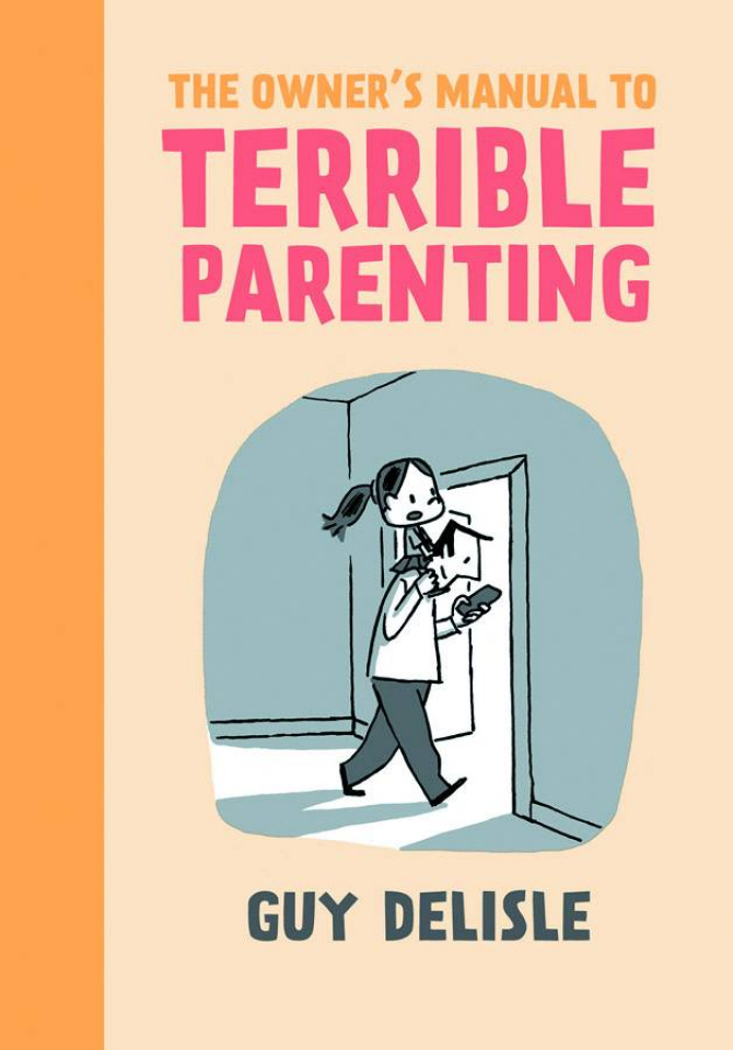 The Owner's Manual to Terrible Parenting