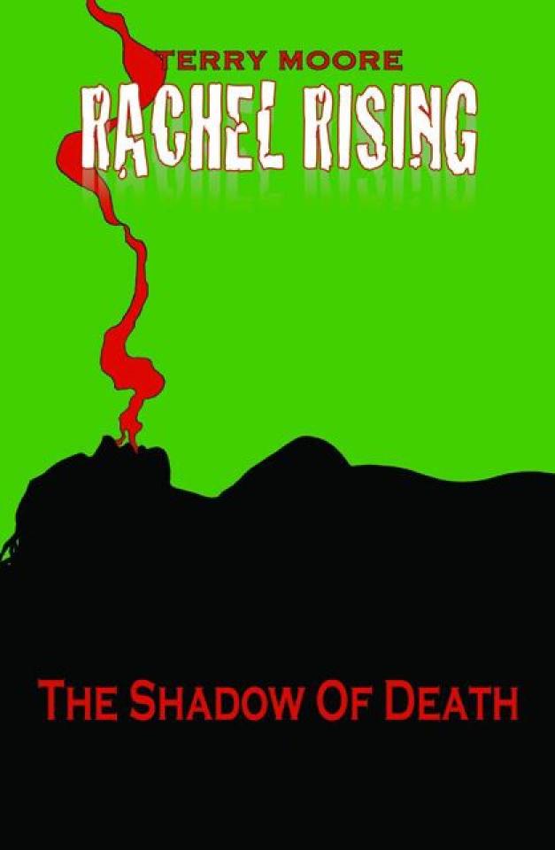 Rachel Rising Vol. 1: The Shadow of Death