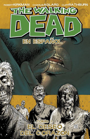 The Walking Dead: En Espanol Vol. 4